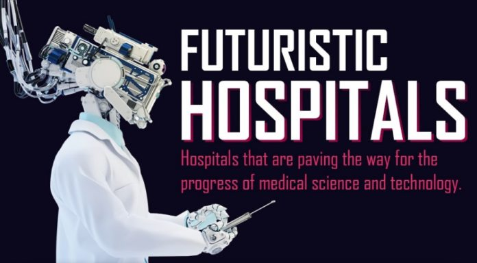 Futuristic Hospitals? Many of the world's hospitals are paving the way with new innovative medical approaches that no one would have ever thought possible few decades ago