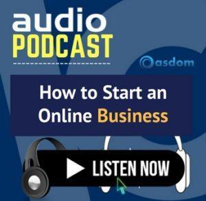 oasdom.com Audio podcast how to start an online business