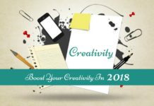 Creativity is simply the use of imagination or original ideas to create something. Why not improve your creative abilities this new year? Here are 18 tips.