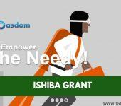 What is the latest news about Ishiba grant? When will Ishiba pay? What is the disbursement date of the Ishiba empowerment programme? Is Ishiba Real? See all