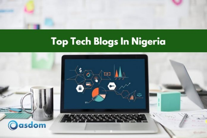 Top 15 Tech Blogs In Nigeria (Most Popular) 2019 - Oasdom