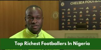 See LATEST List of top 10 richest footballer in Nigeria.