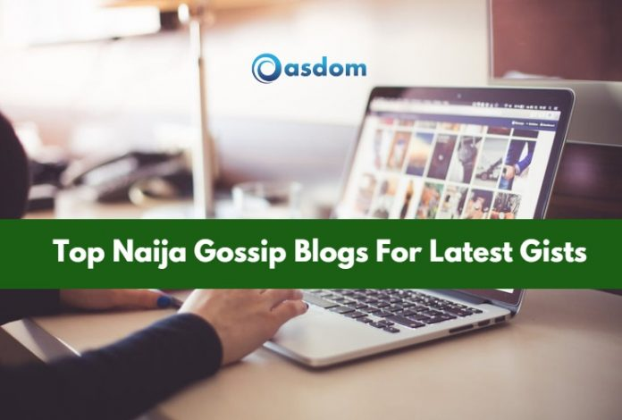 We've got for you a new list of top 21 Naija gossip blogs