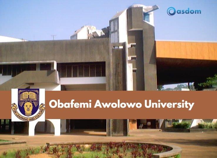 Obafemi Awolowo University: Cool Facts About OAU - Oasdom
