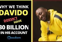 Why we think davido doesn't have 30 billion in his account