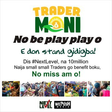 Federal Government Trader Money Loan - TraderMoni Trader Moni - Petty Traders