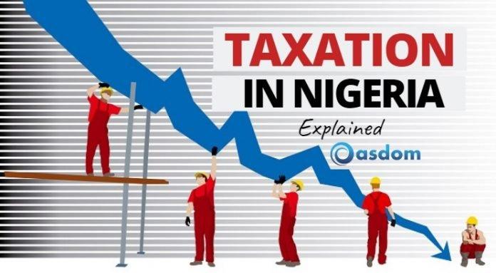 Oasdom taxation in Nigeria Nigerian tax system types of taxation