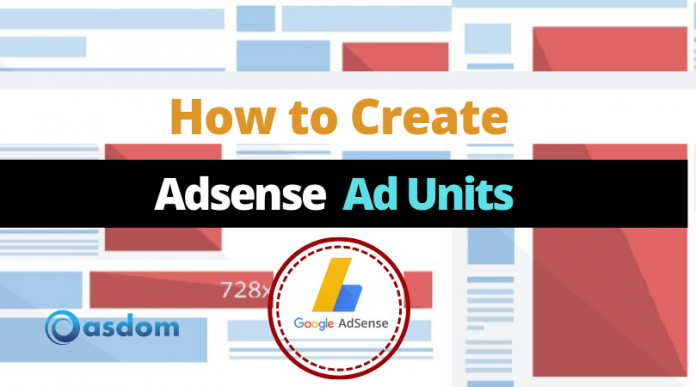 How to create adsense ad unit