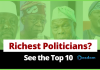 Top 10 richest politician in Nigeria forbes list - Nigerian politicians