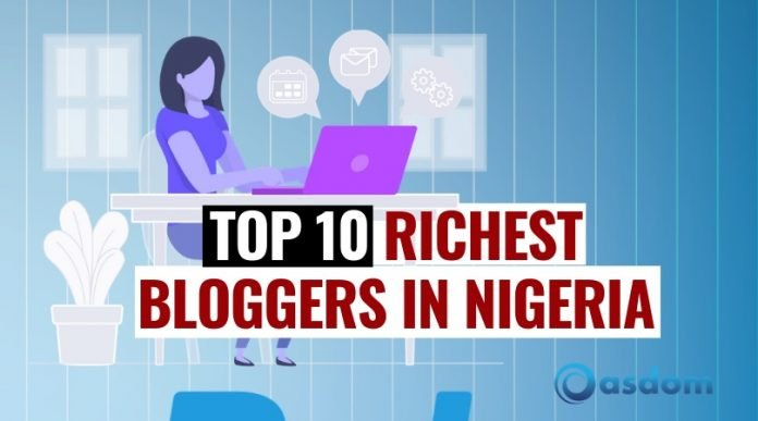 Richest bloggers in Nigeria today - Nigerian bloggers