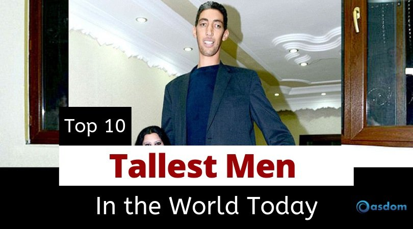 Top 10 The Tallest Man In The World Alive Oasdom