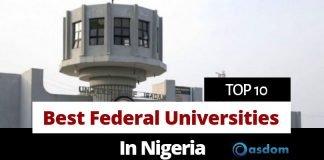 list of top 10 best federal universities in Nigeria