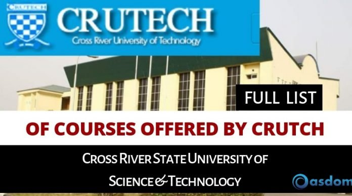 Oasdom List of CRUTECH courses and Programmes Cross River State University of Science Technology Calabar