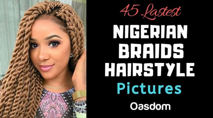 45 Latest Pictures Of Nigerian Braids Hairstyles Gallery