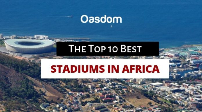 Full list of the top 10 best stadiums in Africa