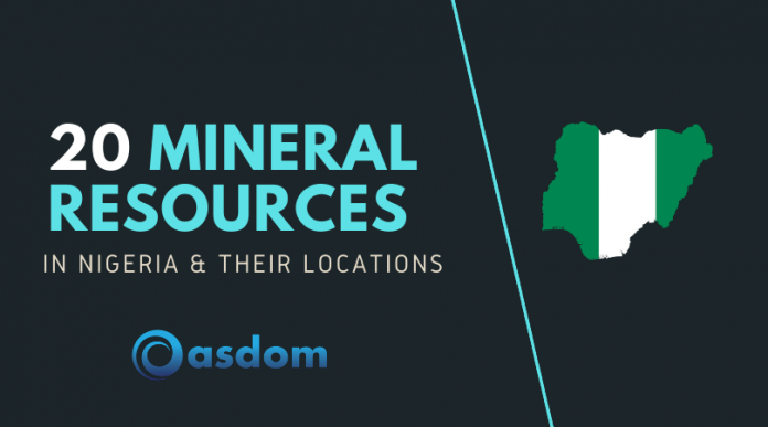 List of 20 mineral resources in Nigeria and their locations