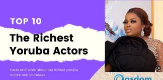 Top 10 richest Yoruba actors in Nigeria nollywood
