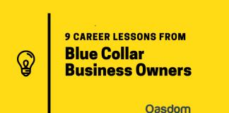 Career lessons from blue-collar entrepreneurs