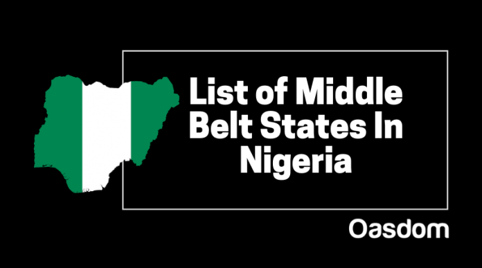Full list of middle belt states in Nigeria north central