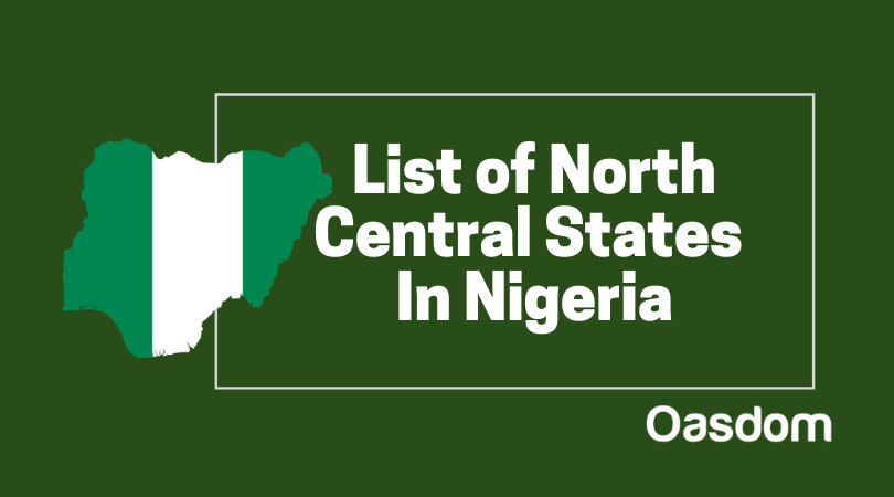 Full list of north central states in Nigeria