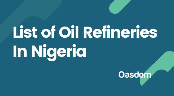 Full list of oil refineries in Nigeria and their locations