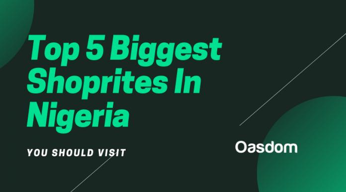 Top 5 biggest shoprite in Nigeria