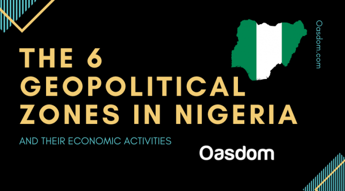 the six geopolitical zones in nigeria and their economic activities